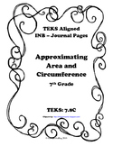 Approximating Area and Circumference INB TEKS 7.8C