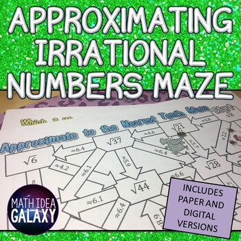 Approximating Irrational Numbers Maze