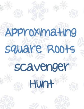 Approximating Square Roots Scavenger Hunt