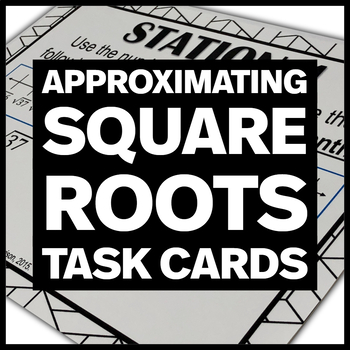 Approximating Square Roots to the Nearest Tenth with Number Lines Stations