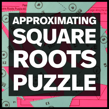 Approximating Square Roots to the Nearest Whole Number - Matching Puzzle Two
