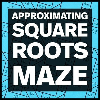 Approximating Square Roots to the Nearest Whole Number Maze