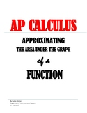 AP CALCULUS: Approximating the area under a graph of a function