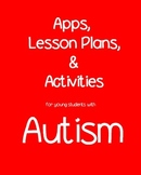 (Autism) Apps, Lesson Ideas and Activities for Young Children with Autism