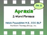 Apraxia 2-Word Phrases