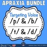 Apraxia Bundle to Target Voicing: Cognates /p/-/b/ & /t/-/d/