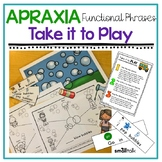 Apraxia Functional Phrases: Take It to Play