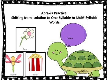 Apraxia: Moving from Sounds in Isolation to Syllables to Multi-Syllabic Words
