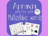 Apraxia Multisyllabic Word Practice