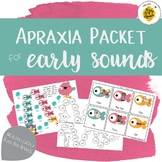 Apraxia Packet for Early Sounds