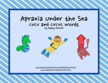 Apraxia Under the Sea CVCV, CVC, and CVCVC Words
