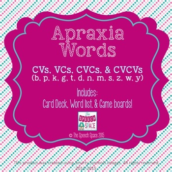 Apraxia Words: CVs, VCs, CVCs, & CVCVs