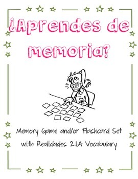 ¿Aprendes de memoria? Vocab Game / Flashcard Set Realidades 2 : 1A