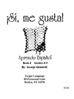 Aprendo Espanol Book 2 - Grades 4-7