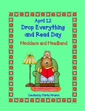 April 12: Drop Everything and Read Day  FREEBIE - Necklace and Headband