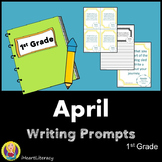 Writing Prompts April 1st Grade Common Core