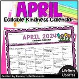 Kindness Calendar *Editable* (Updated for April 2020!)