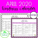 April Kindness Calendar *EDITABLE* (Updated for 2020)