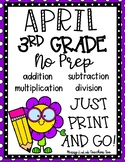 April 3rd Grade Math No Prep Print and Go