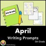 Writing Prompts April 5th Grade Common Core