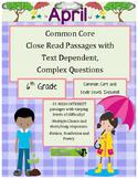 April 6th - Common Core Close Read & Comprehension Passages w/Complex Questions