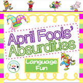 Absurdities!  April Fools' Language