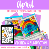 April Addition and Subtraction Color and Write by Code | P