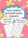 April Addition and Subtraction Worksheets Packet - April Math Facts Worksheets