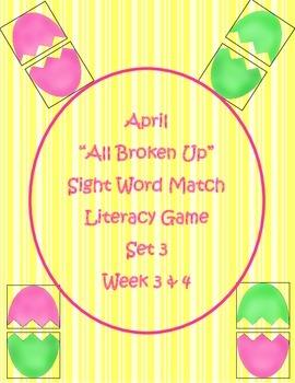 """""""All Broken Up"""" Set 3 Sight Word Match Literacy Center Week 3 & 4"""