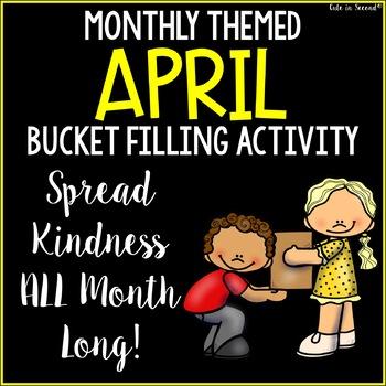 April Bucket Filling Activities