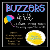 Buzzer Packet APRIL (Bell Work-Journal) Common Core Writing Prompts