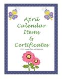 April Calendar Items, Certificates, & more
