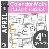 April Calendar Math Student Journal- 4th Grade Edition