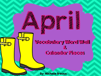 April Calendar Pieces & Word Wall- Spring, Easter, Earth Day