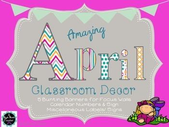 April Classroom Bulletin Board & Focus Wall Bunting