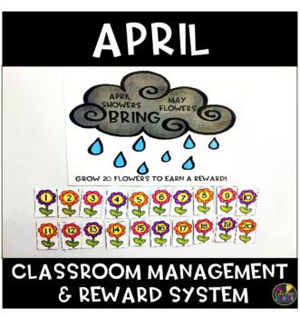 April Classroom Management and Reward System