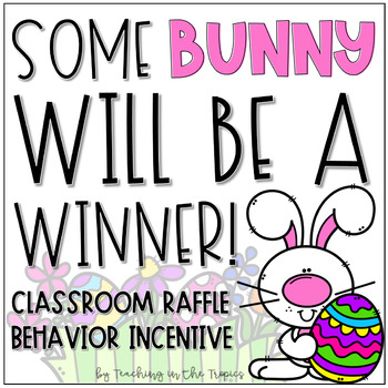 April Classroom Raffle Behavior Incentive