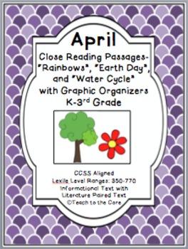 April Close Reading Text Passages/Graphic Organizers - K-3