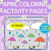 April Coloring Pages April Showers Bring Mayflowers Spring Worksheets