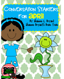 April Conversation Starters, Morning Meeting Ideas, Quick