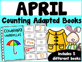 April Counting Adapted Books {set of 5 books) Print and Digital