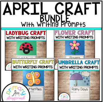April Craftivities With Writing Prompts/Pages