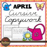 April Cursive Copywork Handwriting Practice
