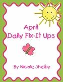 April Daily Fix-It Up Sentences
