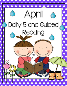 April Daily Guided Reading Bundle (Reading and Writing Activities)