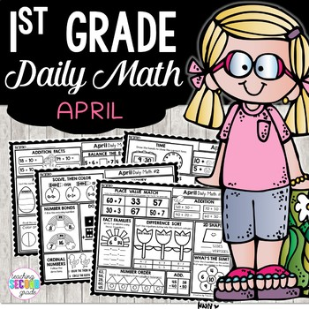 April Daily Math (1st Grade) - Use for morning, homework or independent work