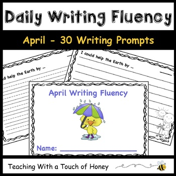April Daily Writing Fluency Prompts - 30 Sentence Starters