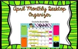 April Desktop Organizer Freebie