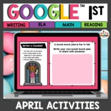 April Digital Activities for Google Classroom™ 1st Grade