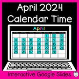April Digital Calendar Time for Google Slides ~ 1st Grade